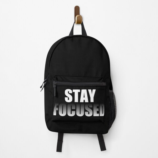 Stay Focused Quote Backpack