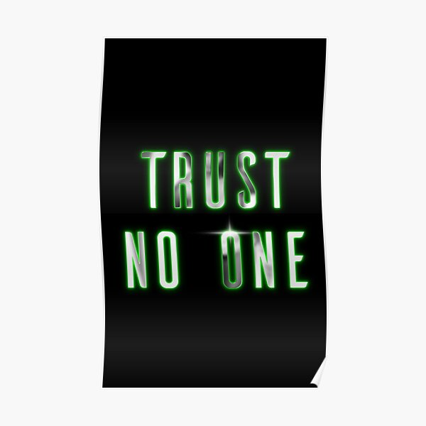 Trust no one green LED Poster