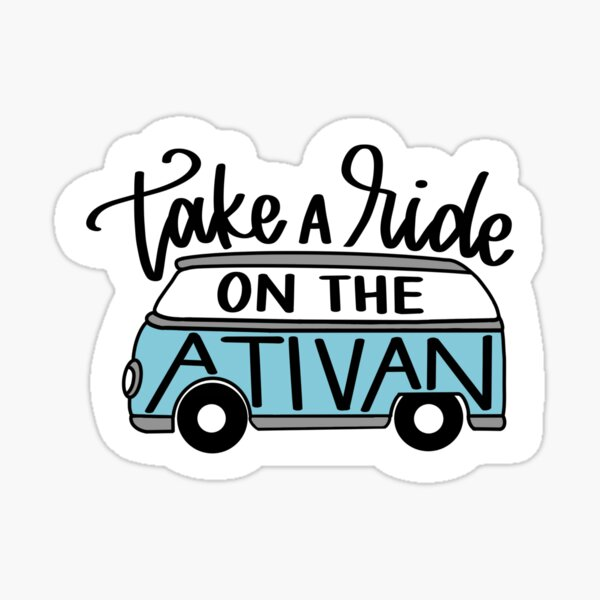take a ride on the ativan Sticker