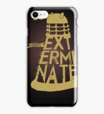 Exterminate iPhone Case/Skin