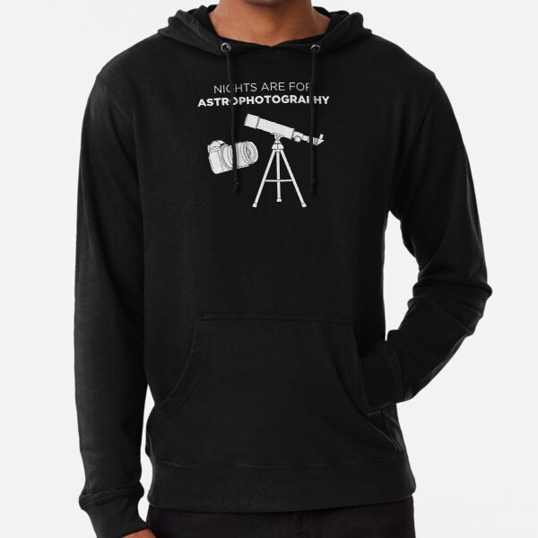 Funny Photographer Nights Are For Astrophotography design Lightweight Hoodie