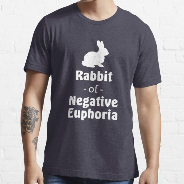 Conejo de euforia negativa Camiseta esencial