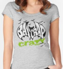 Bat Crap Crazy - Crazy People - People are Bat Crap Crazy Women's Fitted Scoop T-Shirt