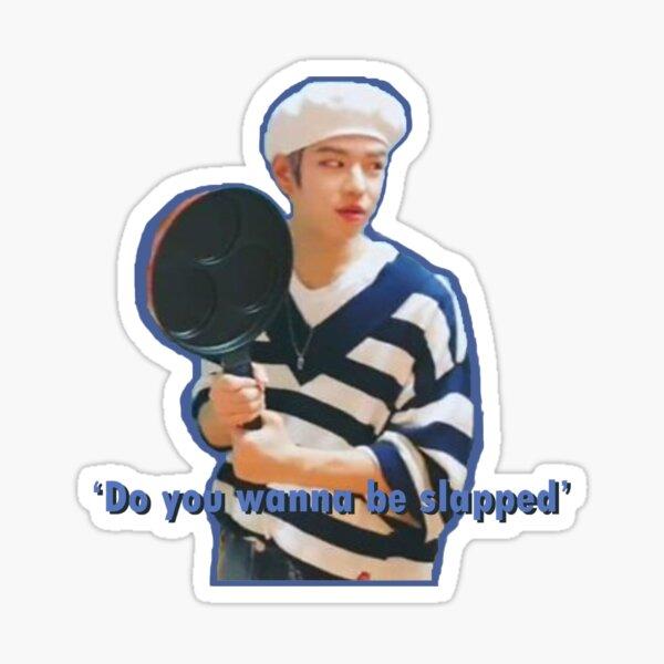 Seungmin 'Do you wanna be slapped' Sticker
