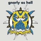 The Owl | Gnarly As Hell by Neil Manuel