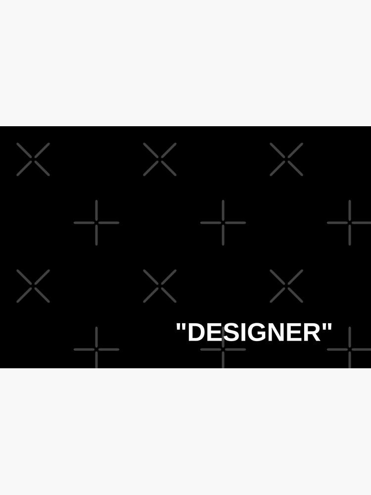 "Off White Style Label - ""Designer"" - Black by dragnloc"