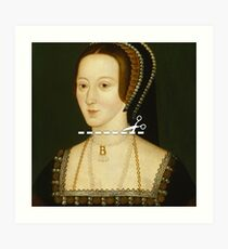 Cut Here - Anne Boleyn Art Print