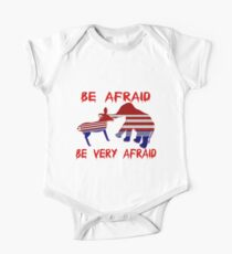 Be Afraid Democrats & Republicans Unite One Piece - Short Sleeve