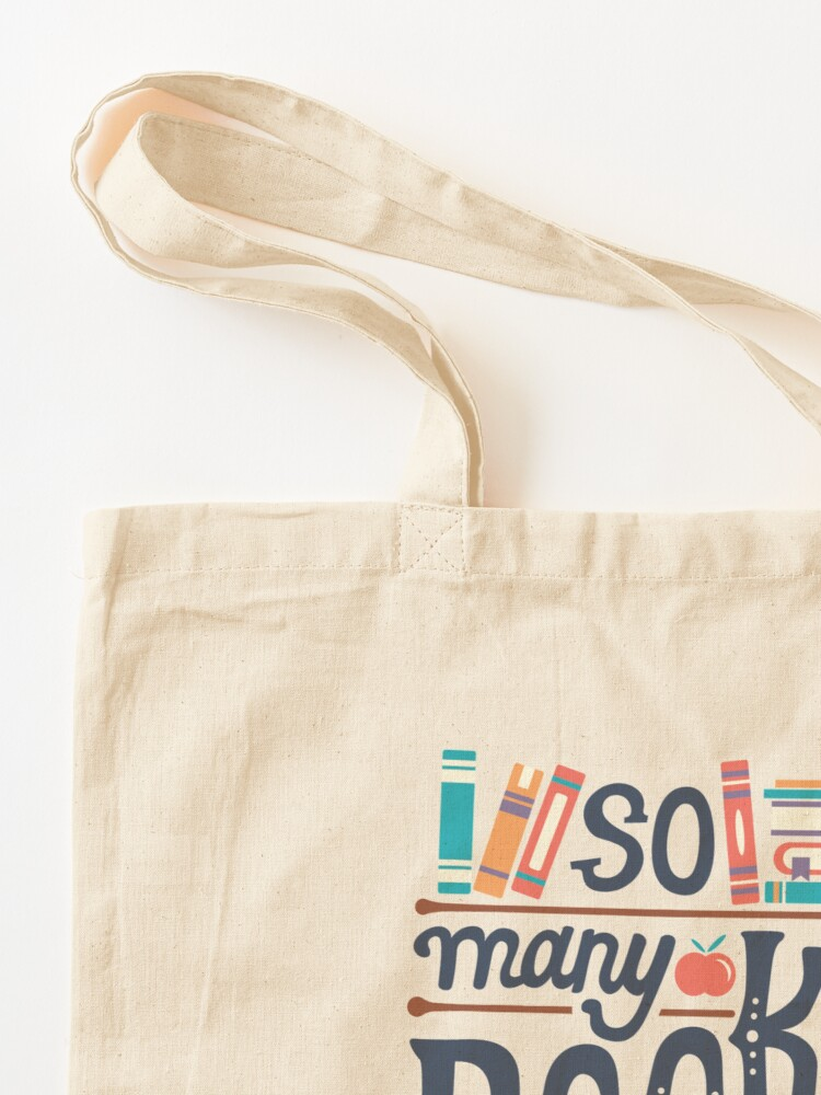 Alternate view of So many books so little time Tote Bag