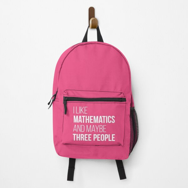 I like Mathematics and maybe three People for Women Backpack