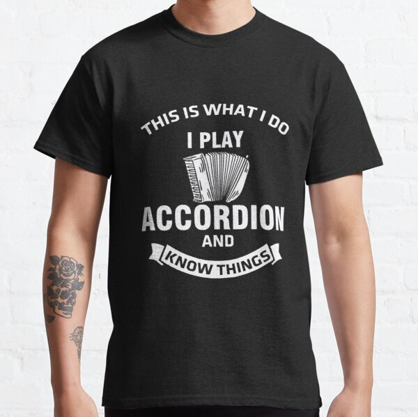 Accordion Saying Air Accordion Music Funny Gift Classic T-Shirt