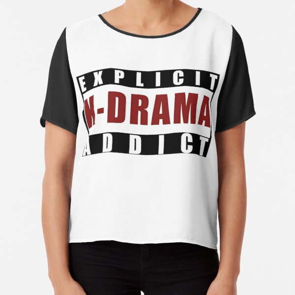 Explicit K-drama Addict Chiffon Top