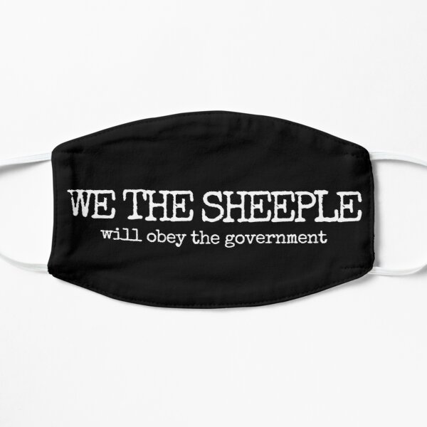 WE THE SHEEPLE, will obey the government  Mask