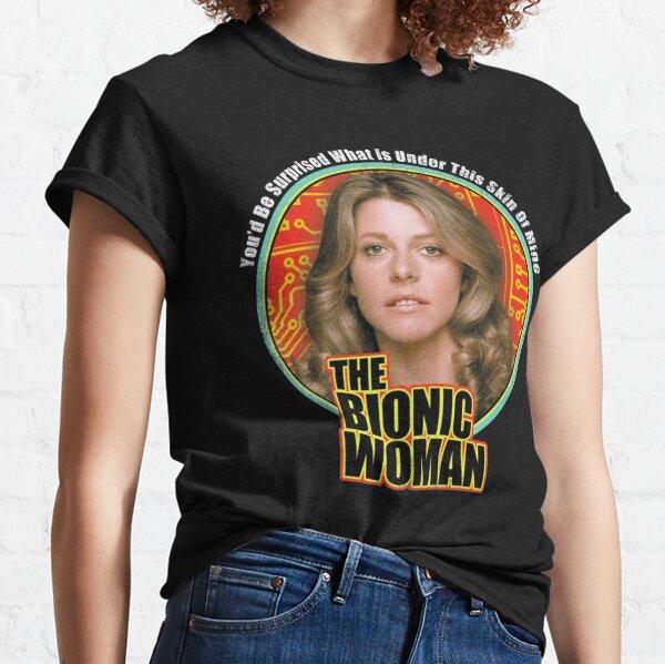 The Bionic Woman Classic T-Shirt