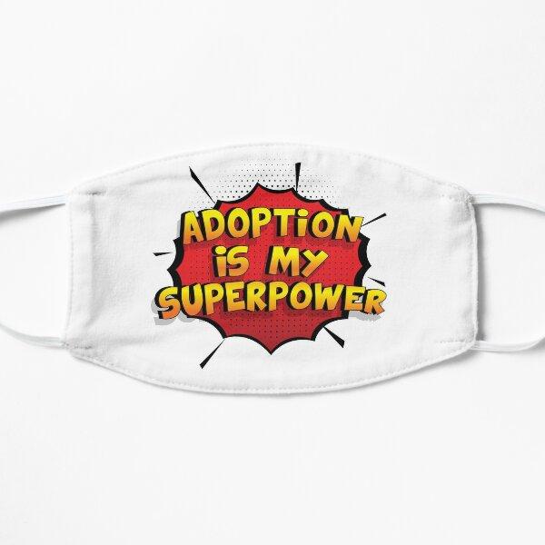 Adoption ist mein Superpower Lustiges Adoption Designgeschenk Flache Maske