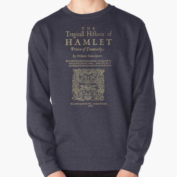 Shakespeare, Hamlet. Dark clothes version. Pullover Sweatshirt