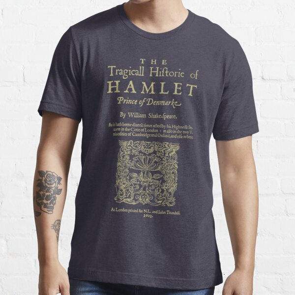 Shakespeare, Hamlet. Dark clothes version. Essential T-Shirt