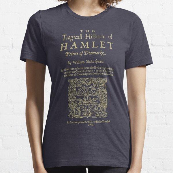 Shakespeare, Hamlet. Versión de ropa oscura Camiseta esencial