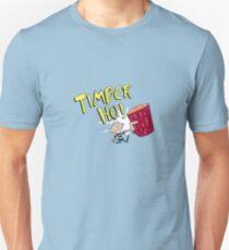 Timber Ho! Unisex T-Shirt