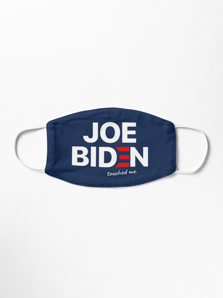 Alternate view of Joe Biden Touched me Funny Mask Mask
