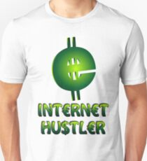 Internet Hustler Unisex T-Shirt