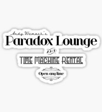 Paradox Lounge and Time Machine Rental Sticker