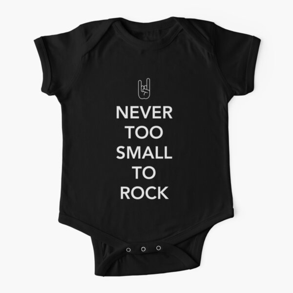 Never too small to rock Short Sleeve Baby One-Piece