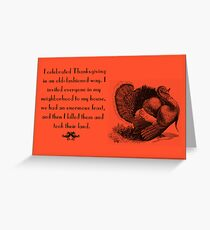 Funny Thanksgiving vintage card Greeting Card