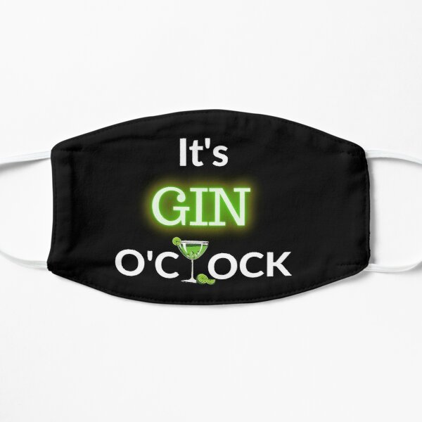 Gin o'clock  Flat Mask