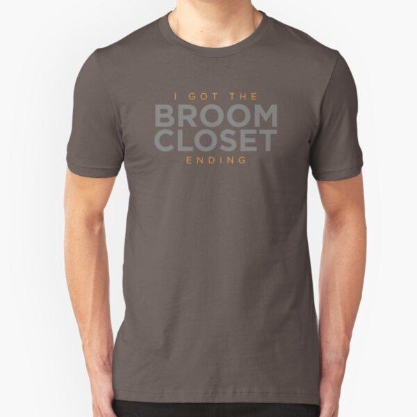 Broom Closet Ending Slim Fit T-Shirt