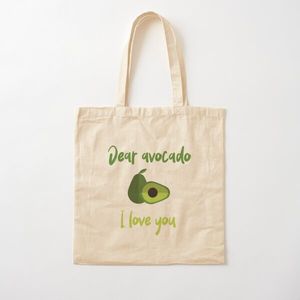 Dear Avocado I Love You Cotton Tote Bag