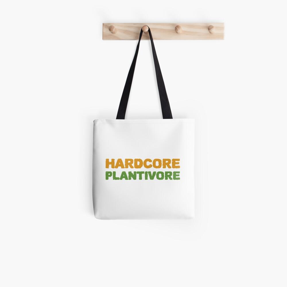 Hardcore Plantivore Tote Bag