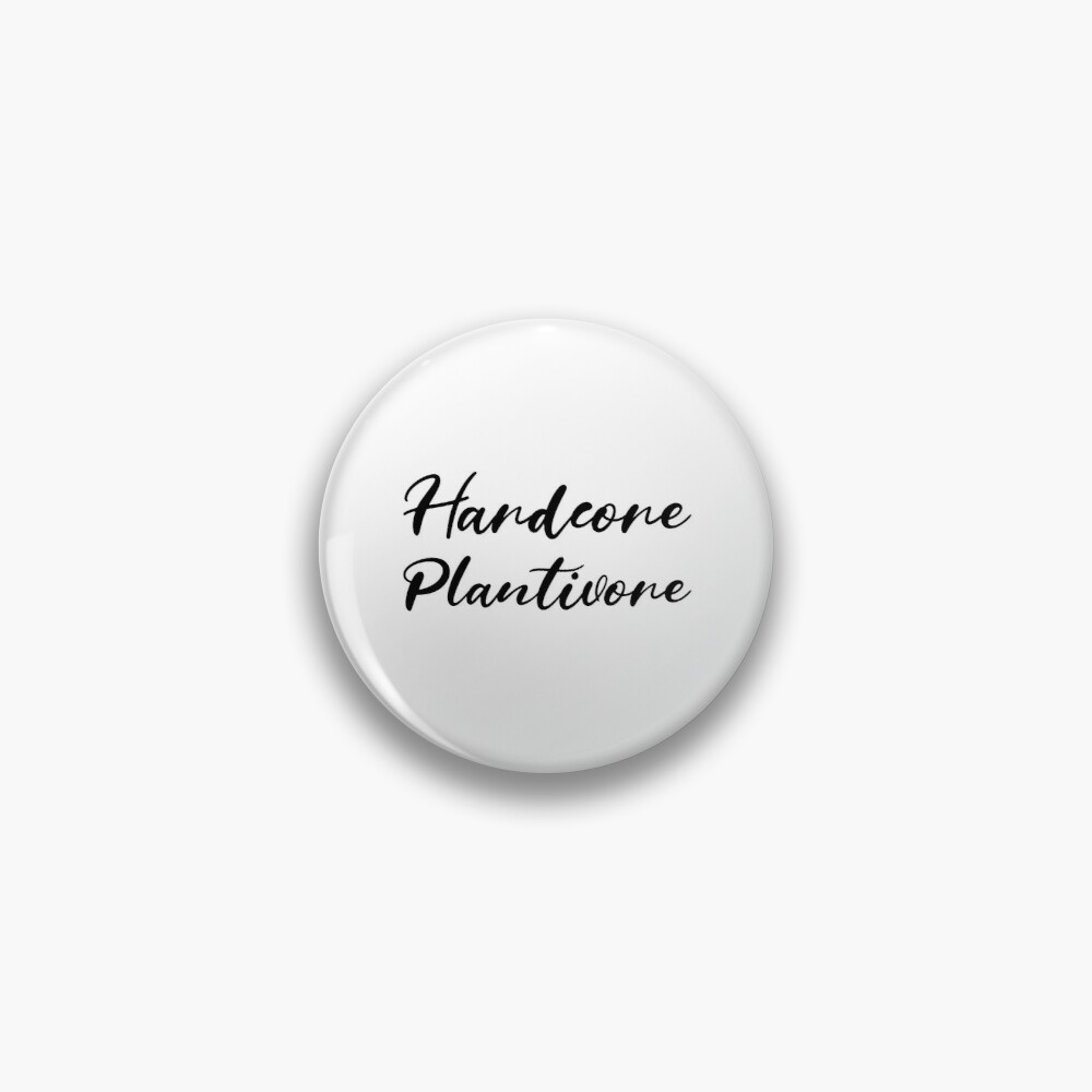 Hardcore Plantivore Black Pin