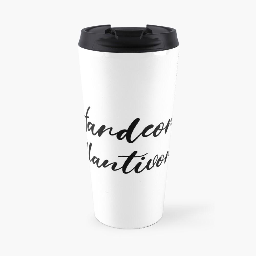 Hardcore Plantivore Black Travel Mug