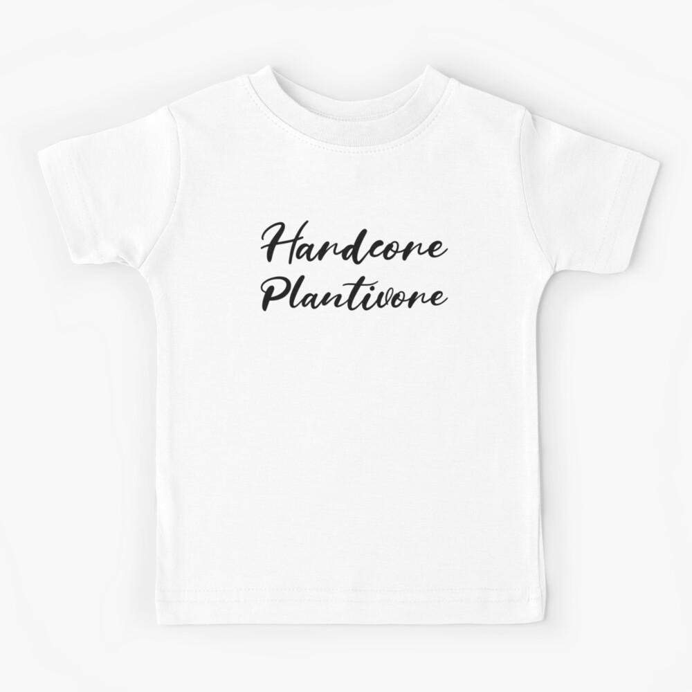 Hardcore Plantivore Black Kids T-Shirt