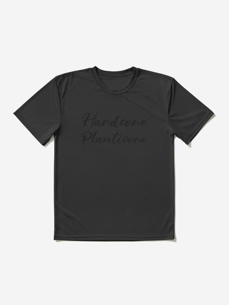 Alternate view of Hardcore Plantivore Black Active T-Shirt