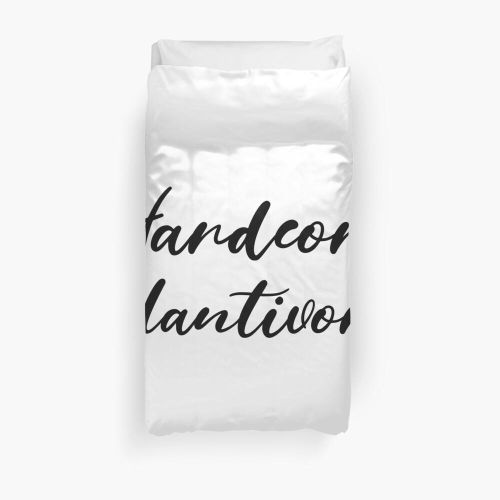 Hardcore Plantivore Black Duvet Cover
