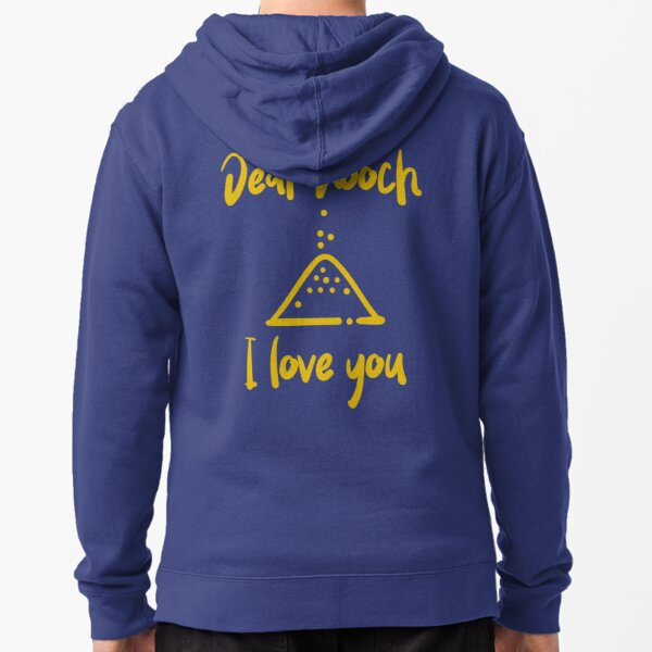 Dear Nooch I Love You Zipped Hoodie