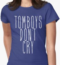 tomboys don't cry (white) Women's Fitted T-Shirt