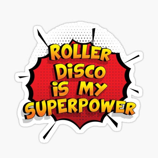 Roller Disco est mon cadeau super design Roller Disco dr�le Sticker