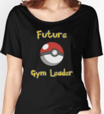 Future Gym Leader Women's Relaxed Fit T-Shirt