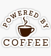 Powered by coffee Sticker