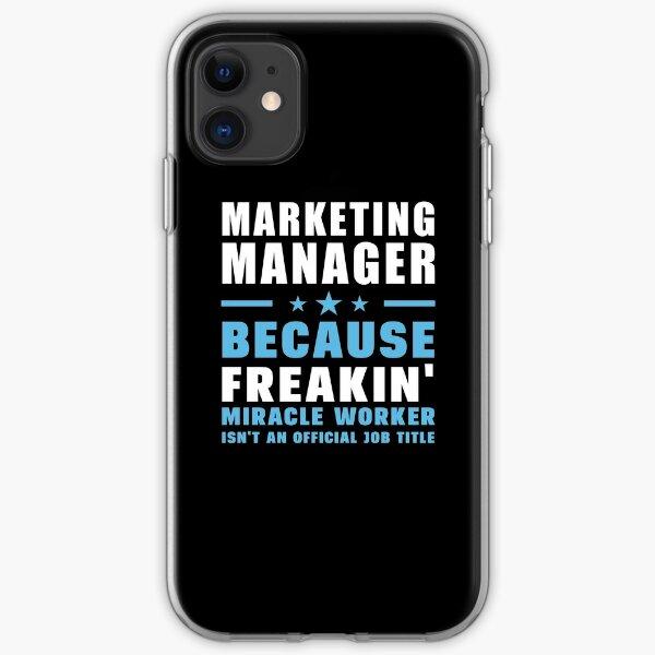 Gerente de marketing porque Freakin 'Miracle Worker no es un cargo oficial Funda blanda para iPhone