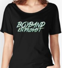 BOYBAND ENTHUSIAST Women's Relaxed Fit T-Shirt