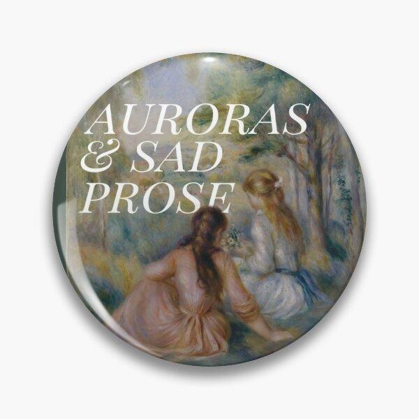 Prose triste et aurore Badge