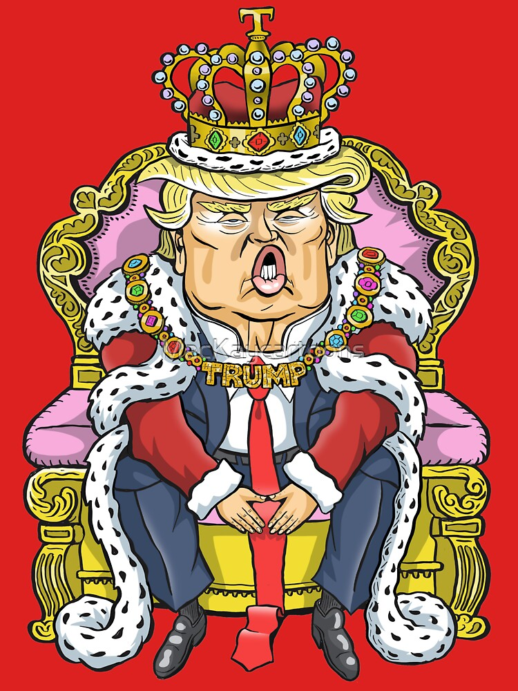 Donald Trump, King of the USA by MacKaycartoons