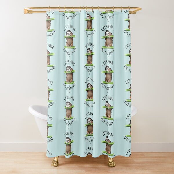 Let's Hang & Do Nothing Sloth Shower Curtain