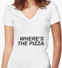 Where's the pizza? Women's Fitted V-Neck T-Shirt