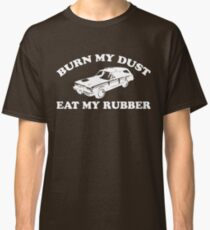 Burn My Dust Classic T-Shirt