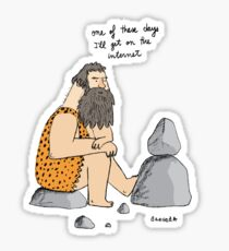 Caveman wishes for the internet Sticker